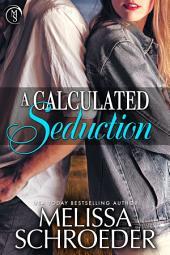 A Calculated Seduction