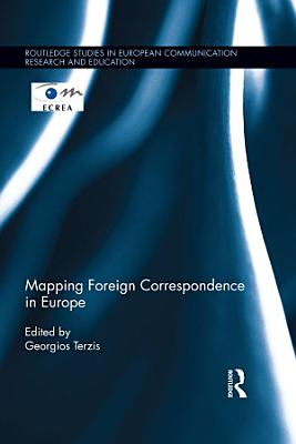 Mapping Foreign Correspondence in Europe PDF