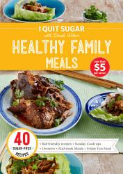 I Quit Sugar Healthy Family Meals Book PDF