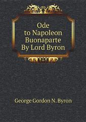 Ode to Napoleon Buonaparte By Lord Byron