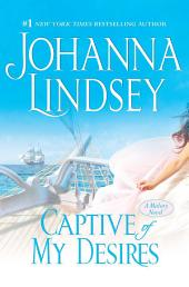 Captive of My Desires: A Malory Novel
