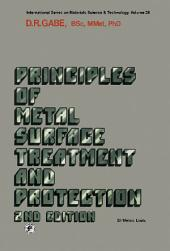 Principles of Metal Surface Treatment and Protection: Pergamon International Library of Science, Technology, Engineering and Social Studies: International Series on Materials Science and Technology, Edition 2