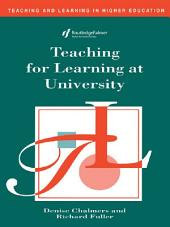 Teaching for Learning at University
