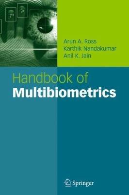 Handbook of Multibiometrics PDF