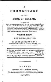 A Commentary On The Book Of Psalms In Which Their Literal Or Historical Sense, as They Relate to King David and The People Of Israel, is Illustrated ...