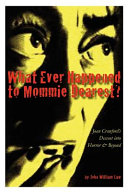 What Ever Happened to Mommie Dearest  PDF