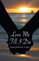 Love Me Till I Die Book PDF