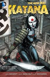 Katana Vol. 1: Soultaker (The New 52)