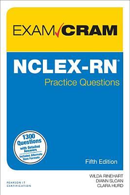 NCLEX-RN Practice Questions Exam Cram