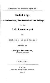 Die deutschen Alpen für Einheimische u. Freunde geschildert: Band 3
