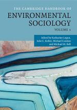 The Cambridge Handbook of Environmental Sociology: Volume 1