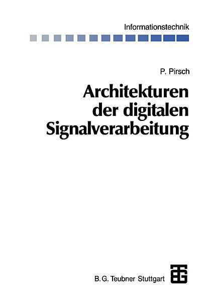 Architekturen der digitalen Signalverarbeitung PDF