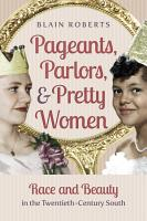 Pageants  Parlors  and Pretty Women PDF
