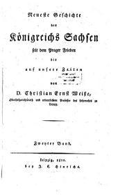 Neueste Geschichte des Königreichs Sachsen seit dem Prager Frieden bis auf unsere Zeiten: Band 2