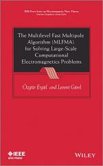The Multilevel Fast Multipole Algorithm (MLFMA) for Solving Large-Scale Computational Electromagnetics Problems
