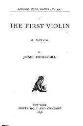 The First Violin: A Novel, Volume 1