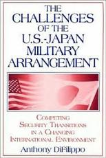 The Challenges of the U  S   Japan Military Arrangement PDF