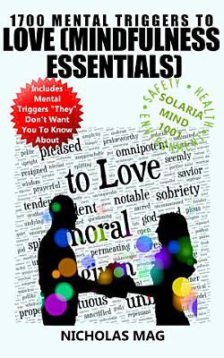 1700 Mental Triggers to Love  Mindfulness Essentials