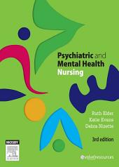 Psychiatric & Mental Health Nursing - E-Book: Edition 3
