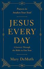 Jesus Every Day
