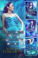 The Kingdoms of Sky and Shadow Box Set PDF