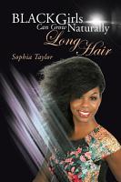 Black Girls Can Grow Naturally Long Hair PDF