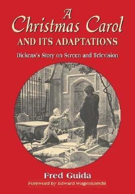 A Christmas Carol and Its Adaptations