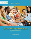 Brooks Cole Empowerment Series  Social Work with Groups  A Comprehensive Worktext