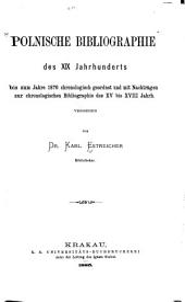 Bibliografia polska: Wyd. Tow. Naukowego Krakowskiego, Tom 10