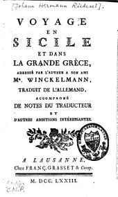 Voyage en Sicile et dans la grande Grèce, adressé par l'auteur à son ami Mr. Winckelmann