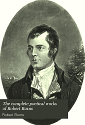 The Complete Poetical Works of Robert Burns
