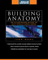 Building Anatomy  McGraw Hill Construction Series