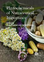 Phytochemicals of Nutraceutical Importance PDF
