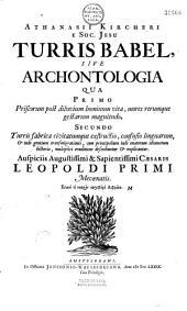 Athanasii Kircheri,... Turris Babel, sive Archontologia...