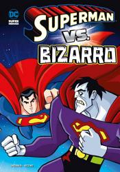 Superman Vs  Bizarro PDF