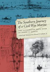 The Southern Journey of a Civil War Marine: The Illustrated Note-Book of Henry O. Gusley