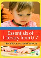 Essentials of Literacy from 0 7 PDF