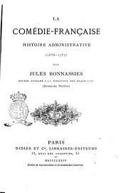 La Comédie-Française, histoire administrative (1658-1757), par Jules Bonnassies...