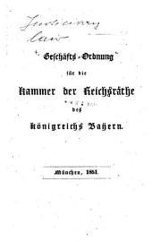 Geschäfts-Ordnung für die Kammer der Reichsräte des Königreichs Baÿern