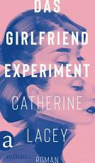 Das Girlfriend Experiment PDF