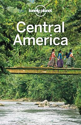 Lonely Planet Central America PDF