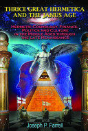 Thrice Great Hermetica and the Janus Age PDF