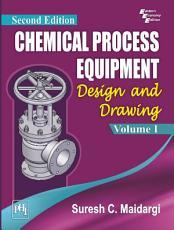 CHEMICAL PROCESS EQUIPMENT PDF