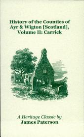 History of the Counties of Ayr & Wigton Scotland: Carrick