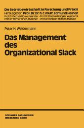 Das Management des Organizational Slack