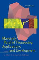 Massively Parallel Processing Applications and Development PDF