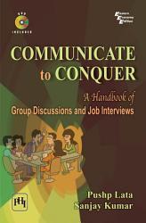 Communicate To Conquer Book PDF