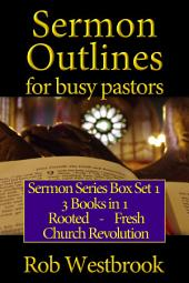 Sermon Outlines for Busy Pastors: Sermon Series Box Set 1