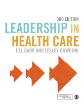 Leadership in Health Care: Edition 3