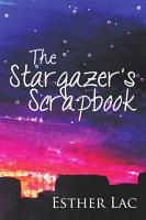 The Stargazer s Scrapbook PDF